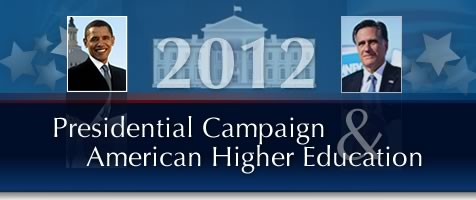 2012 Presidential Campaign and American Higher Education